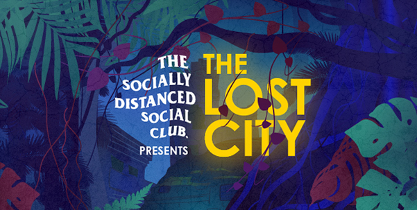 The Socially Distanced Social Club: The Lost City Image